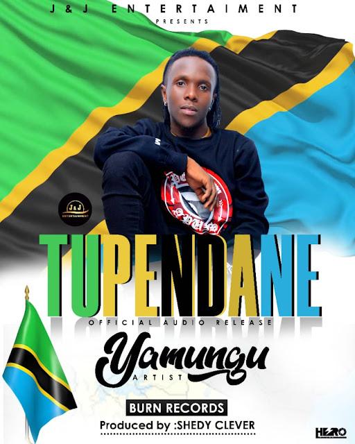 Yamungu - Tupendane
