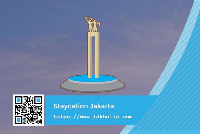 Staycation Jakarta