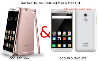 Daftar Harga Hp Coolpad Max Dan Harga Max Lite