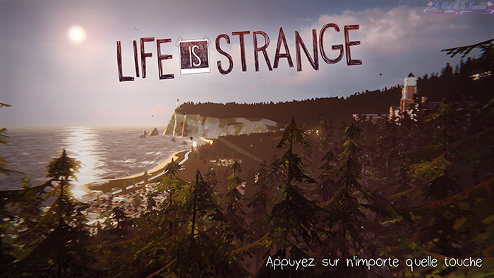 LIFE IS STRANGE JEU VIDEO BLOG NIMOISE NIMES 01