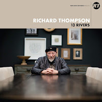 Richard Thompson's 13 Rivers