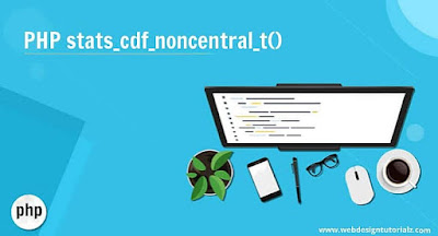 PHP stats_cdf_noncentral_t() Function