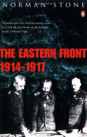 Book review the eastern front 1914 1917 1975 norman stone stone norman the eastern front 1914 1917 ebook edition london penguin 2008 427 pp originally published by london penguin 1975 fandeluxe Image collections