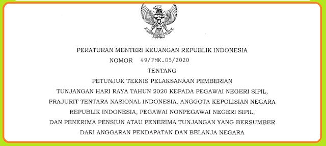 PMK Nomor 49 Tahun 2020 Tentang Juknis Pemberian THR PNS, TNI, POLRI dan Pensiunan Tahun 2020