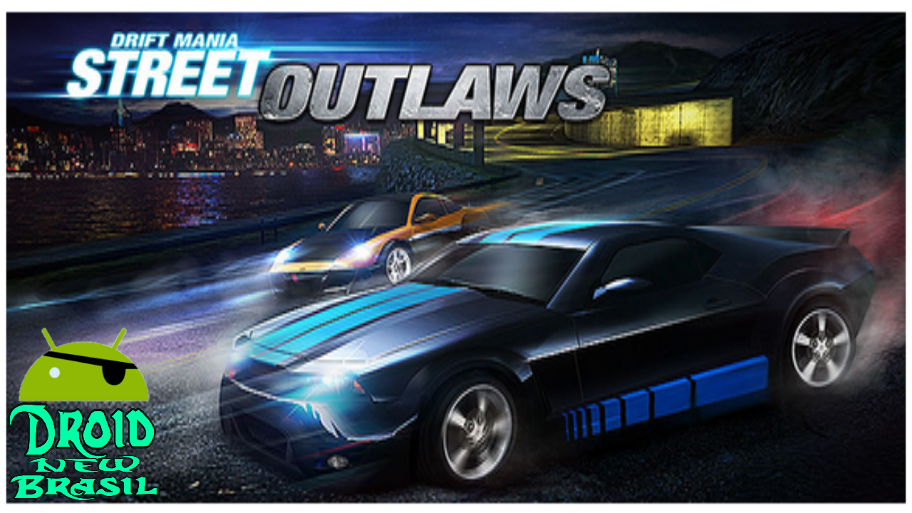 Download Drift Mania Street Outlaws v1.18  [APK/DATA MOD]