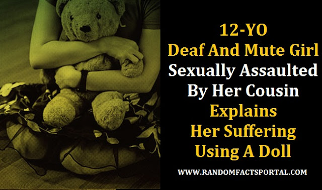 12-YO Deaf And Mute Girl Sexually Assaulted By Her Cousin, Explains Her Suffering Using A Doll