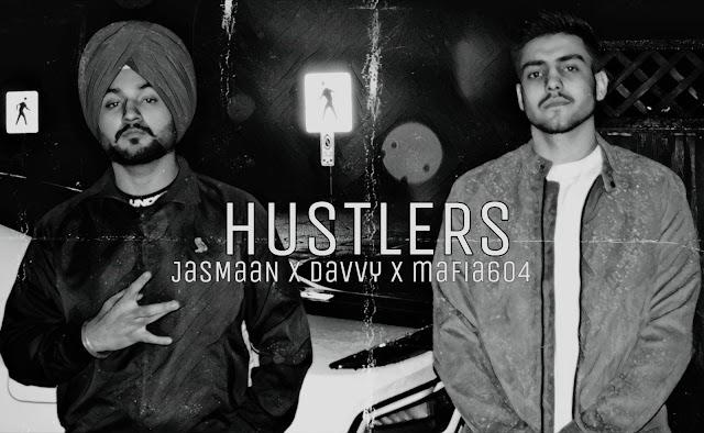 HUSTLERS - LYRICS | JAS MAAN FT. DAVVY | MAFIA604 | Latest Punjabi Song 2020