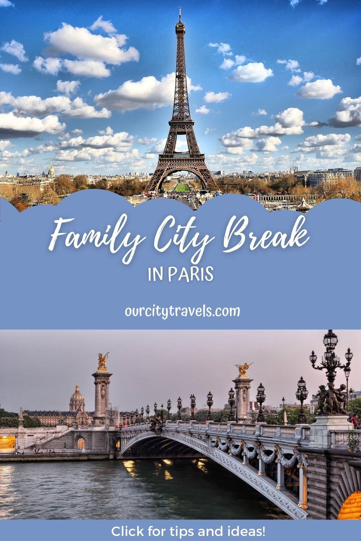 Family City Break in Paris