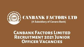 Canbank Factors Limited Recruitment 2021 Junior Officer Vacancies
