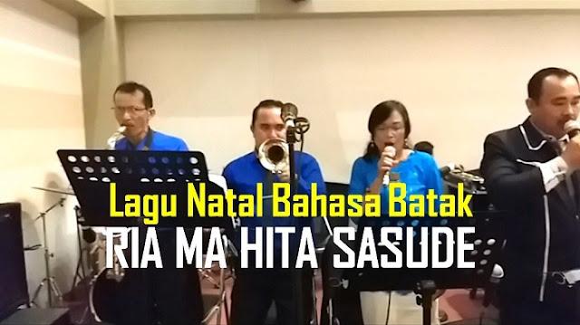 Lirik Lagu Natal Bahasa Batak Buku Ende No. 48 - Ria Ma Hita Sasude