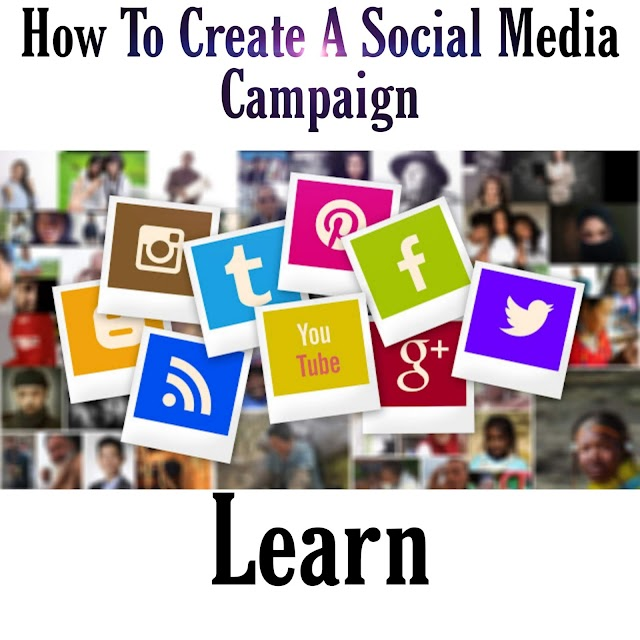 The Best Way How To Create A Social Media Campaign