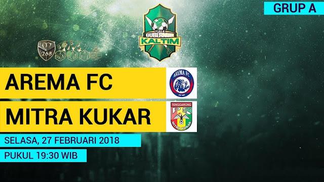 Prediksi Arema FC Vs Mitra Kukar, Selasa 27 February 2018 Pukul 19.30 WIB