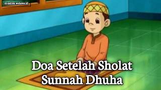 Doa Setelah Sholat Sunnah Dhuha
