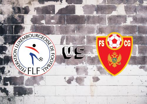 Luxemburgo vs Montenegro  Resumen