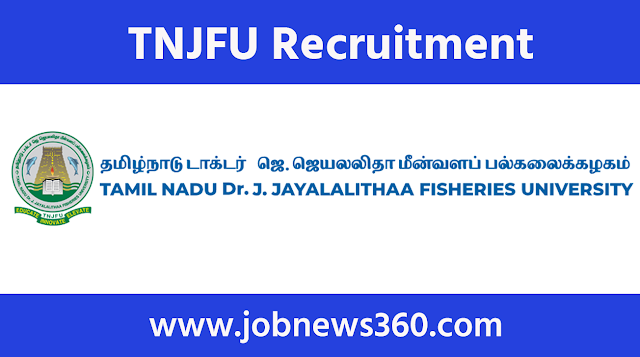 TNJFU Recruitment 2021 for SRF & Training Associate
