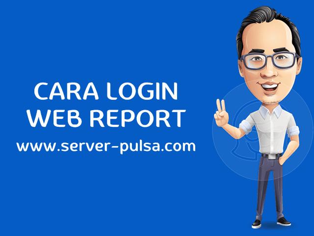 Fasilitas Web Report Member Area Server-Pulsa.com