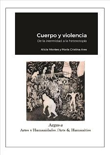 Cuerpo y Violencia.  De la inermidad a la heterotopía