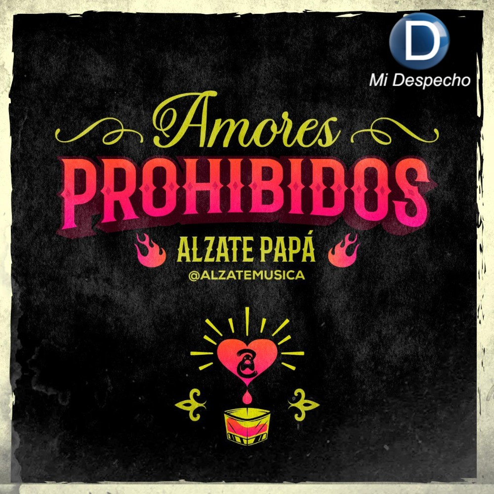 ALZATE Amores Prohibidos Frontal