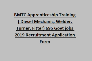 BMTC Apprenticeship Training( Diesel Mechanic, Welder, Turner, Fitter) 695 Govt jobs 2019 Recruitment Application Form