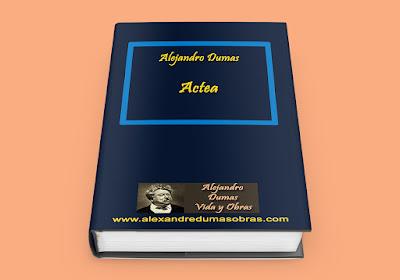 Actea Alejandro Dumas