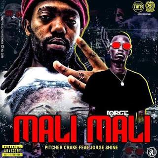 Pitcher Crake - Mali Mali (Feat. Jorge Shinne) 2020