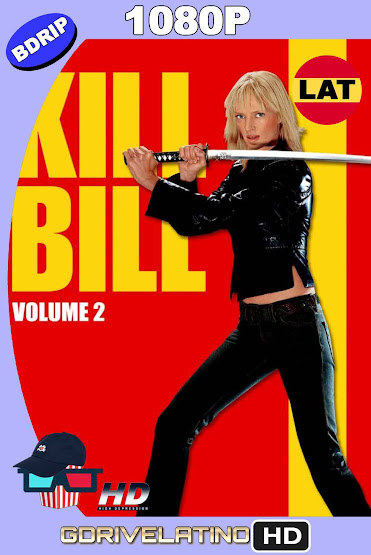 Kill Bill Vol.2 (2004) BDRip 1080p Latino-Ingles MKV