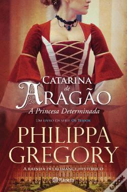 #Livros - Catarina de Aragão, de Philippa Gregory