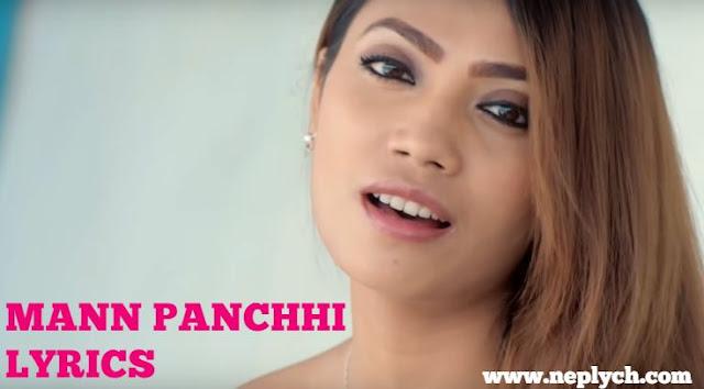 Mann Panchhi Lyrics - Neelima Thapa Magar. Here is the Mann Panchhi Lyrics by Neelima Thapa Magar - Malai udna deu, Aba pankha fijai Basnu chaina pinjadama, Bega dabai Malai chhuna bahadai chha Yo chanchal batas Malai swagat gardai chha Khulla aakash Aafnai pannki chhu ma Mann panchhi hu ma Mann panchhi hu ma Mann panchhi hu ma. mann panchhi lyrics, mann panchhi lyrics and chords, neelima thapa magar mann panchhi lyrics, mann panchhi free mp3 download, mann panchhi guitar lesson, mann panchhi guitar chords, nepal idon neelima thapa magar song, neelima thapa magar  new song, nepal ideo, neelima thapa magar song download, mann panchhi karaoke neelima thapa magar songs lyrics lyrics of mann panchhi  chords of mann panchhi nepali songs lyrics new nepali songs latest nepali song highlightsnepal new song