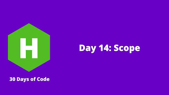 HackerRank Day 14: Scope problem solution