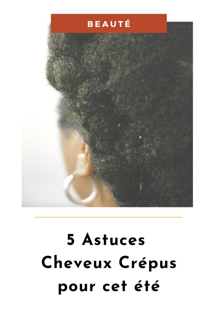 Blog afro - 5 astuces cheveux crépus en été