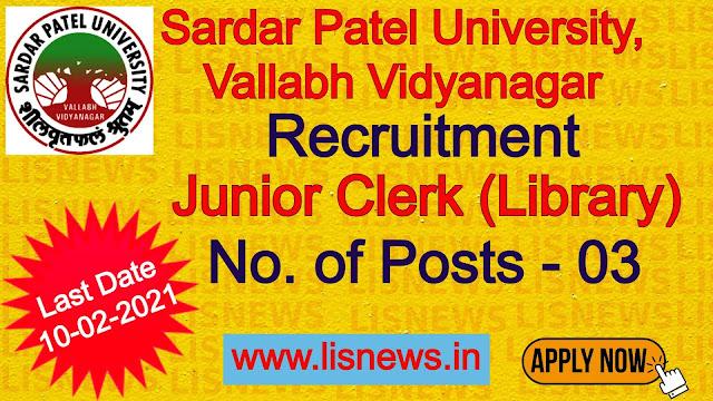 Junior Clerk (Library) vacancy at Sardar Patel University, Vallabh Vidyanagar