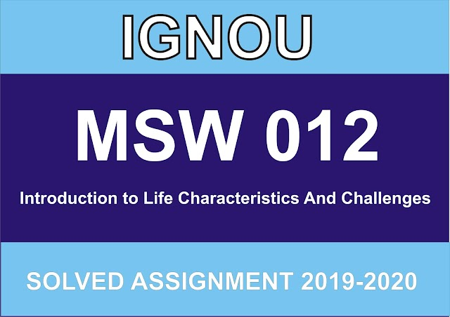 MSW 012  Solved Assignment 2019-20