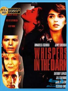 Murmullos en la Oscuridad (1992) HD [1080p] Latino [GoogleDrive] SilvestreHD