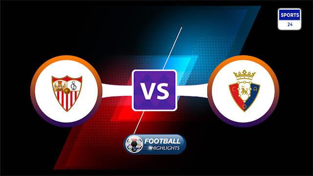 Sevilla vs Osasuna – Highlights