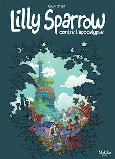 [7BD] Lilly Sparrow contre l'apocalypse aux éditions Makaka