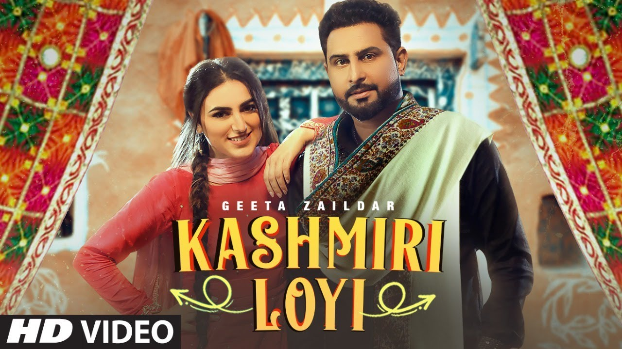 Kashmiri Loyi Lyrics In English Geeta Zaildar Punjabi song