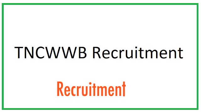 TNCWWB-Recruitment