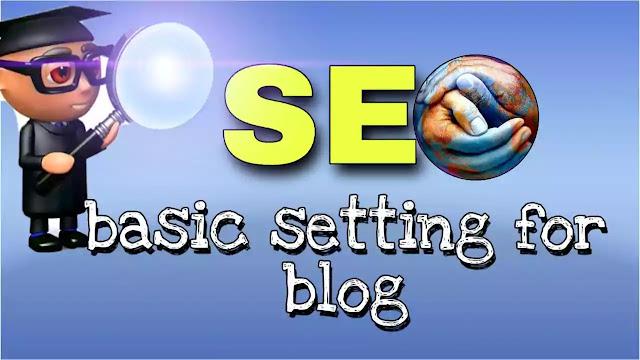 Blog me seo ki Basic settings kaise kare ?  full jankari 2019 . Blogging part 3 |Tec India Sandeep |
