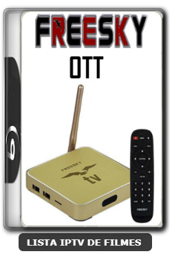 Freesky OTT Nova Atualização Melhorias Playback e VOD V2.0.3.48 - 14-01-2020