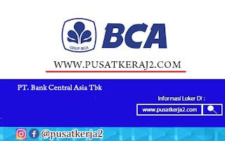 Lowongan Kerja Jakarta Terbaru SMA SMK D3 S1 Bank BCA Agustus 2020