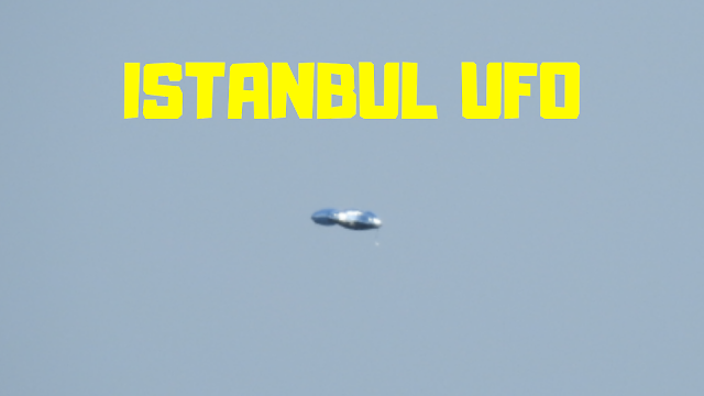 Istanbul UFOs are been seen at an alarming rate but why.