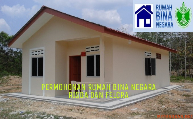 Permohonan Rumah Bina Negara Rbn Risda Dan Felcra 2020 Online My Panduan