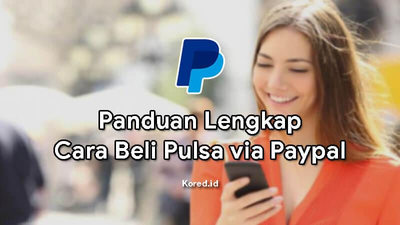 Mudahnya Beli Pulsa via Paypal