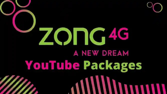 Zong YouTube Packages 2021: Daily, Weekly and Monthly Packages