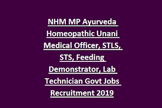NHM MP Ayurveda Homeopathic Unani Medical Officer, STLS, STS, Feeding Demonstrator, Lab Technician Govt Jobs Recruitment 2019