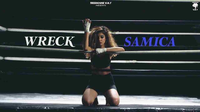 Wreck Song Lyrics- Samica