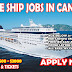 Jobs In Canada - Canada Cruise Ship Recruitment Ongoing – Apply Now