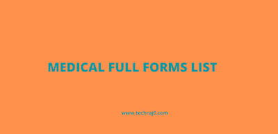 Medical Full Forms