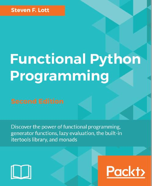 Functional Python Programming, Second Edition