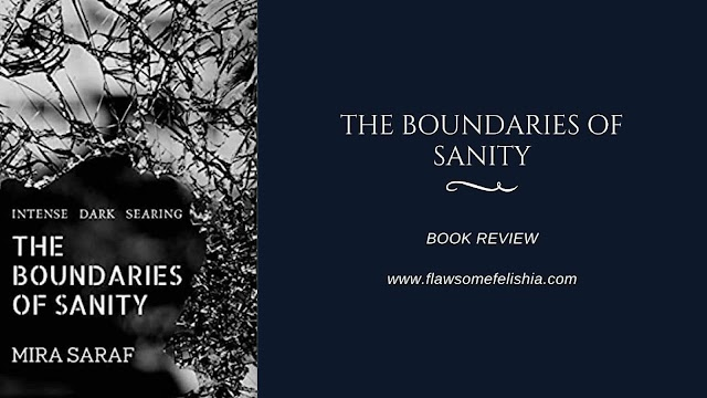The Boundaries of Sanity by Mira Saraf - Book Review